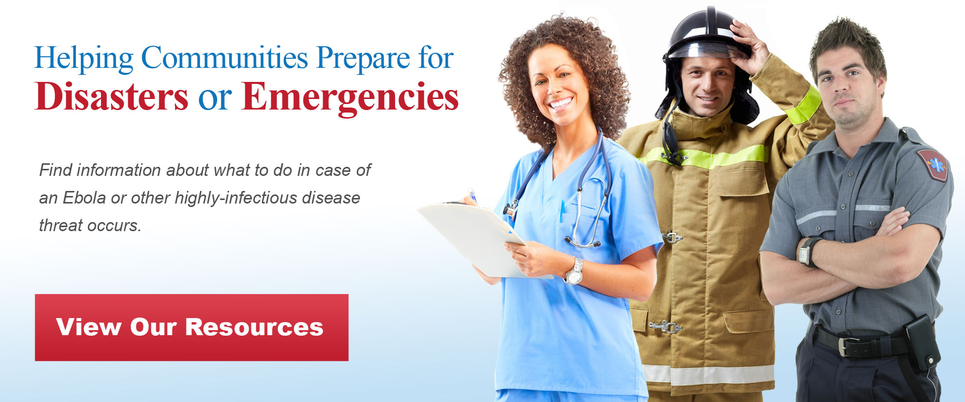 Helping You Prepare for a Disaster or Emergency